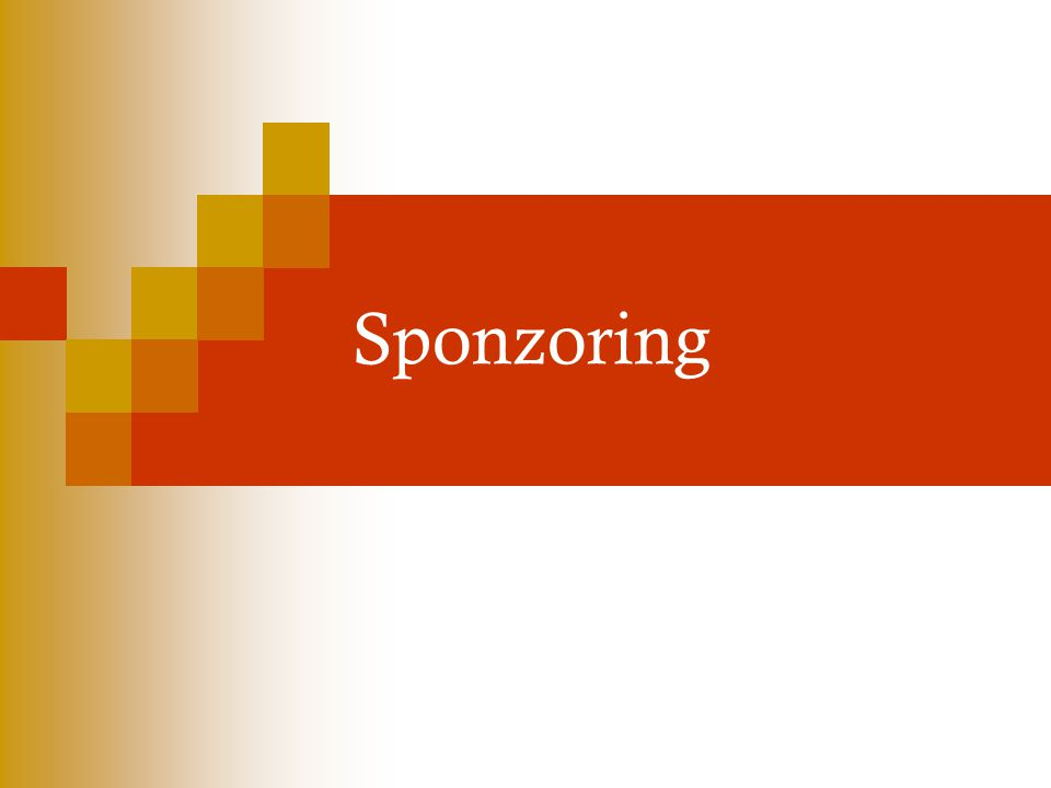 Trendy ve sponzorství N ě které sponzorství je vyvoláno globálními projekty.