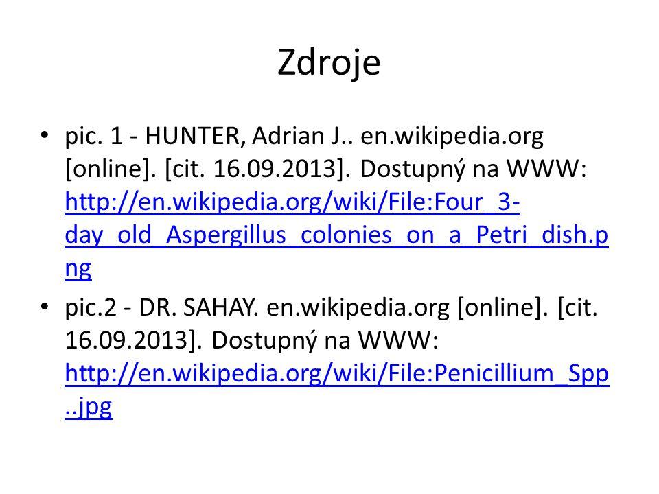 Zdroje pic. 1 - HUNTER, Adrian J.. en.wikipedia.org [online]. [cit. 16.09.2013]. Dostupný na WWW: http://en.wikipedia.org/wiki/File:Four_3- day_old_As