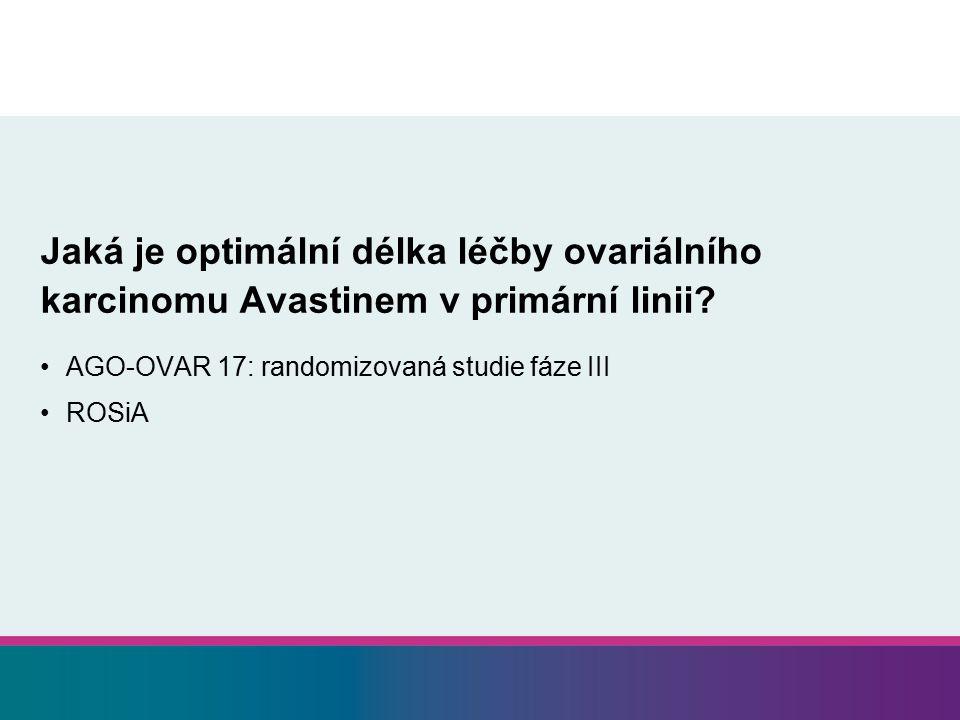 Jaká je optimální délka léčby ovariálního karcinomu Avastinem v primární linii.