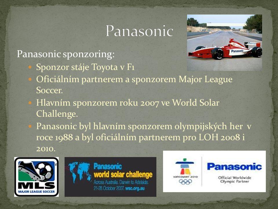 Panasonic sponzoring: Sponzor stáje Toyota v F1 Oficiálním partnerem a sponzorem Major League Soccer.