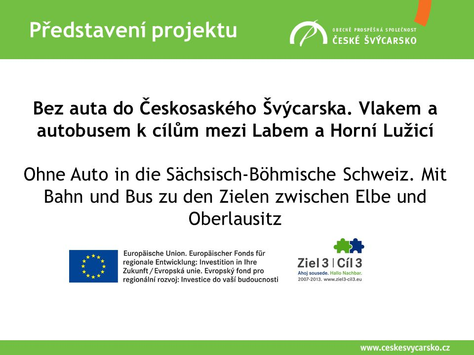 Představení projektu Bez auta do Českosaského Švýcarska.
