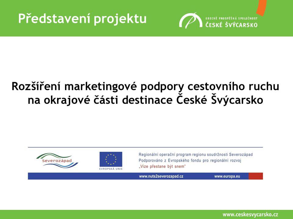 Představení projektu Semily Rozšíření marketingové podpory cestovního ruchu na okrajové části destinace České Švýcarsko