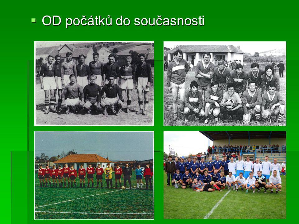 Současnost V dnešní době má fotbalový oddíl mužstva mládeže, a to přípravku, žáky.