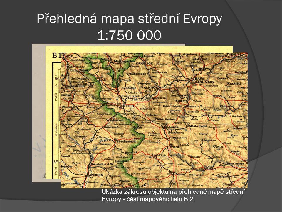 Přehledná mapa střední Evropy 1:750 000 Ukázka zákresu objektů na přehledné mapě střední Evropy - část mapového listu B 2