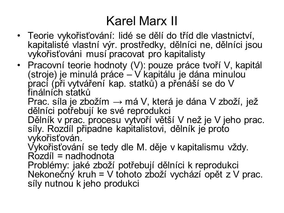 Karel Marx III Hodnota zboží dle Marxe: konstantní náklady (V kap.