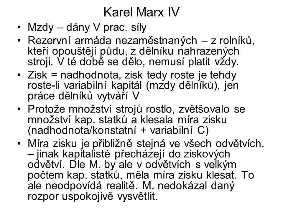 Socialismus po Marxovi Bedřich Engels (1820-1895), kolega M., vydal řadu jeho děl.