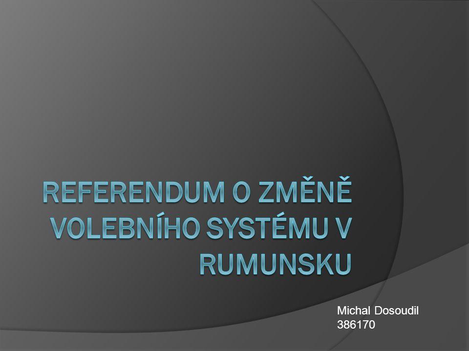 Zdroje  SMRČKOVÁ, Markéta.Evropské volby v Rumunsku a referendum o změně volebního systému.
