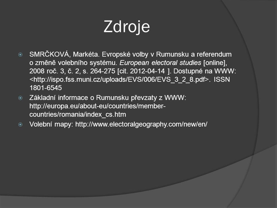 Zdroje  SMRČKOVÁ, Markéta. Evropské volby v Rumunsku a referendum o změně volebního systému.