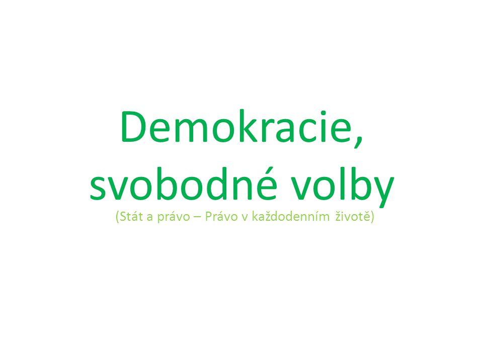 Demokracie, svobodné volby (Stát a právo – Právo v každodenním životě)