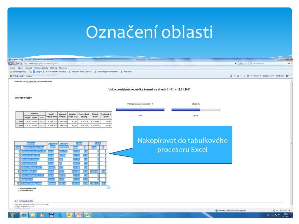 Označení oblasti Nakopírovat do tabulkového procesoru Excel