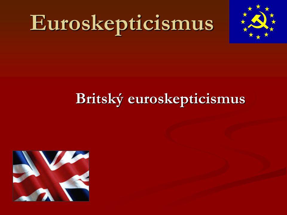 Euroskepticismus Britský euroskepticismus