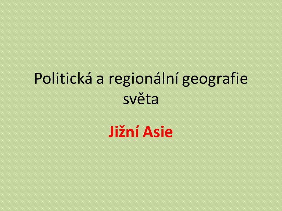 Politická a regionální geografie světa Jižní Asie
