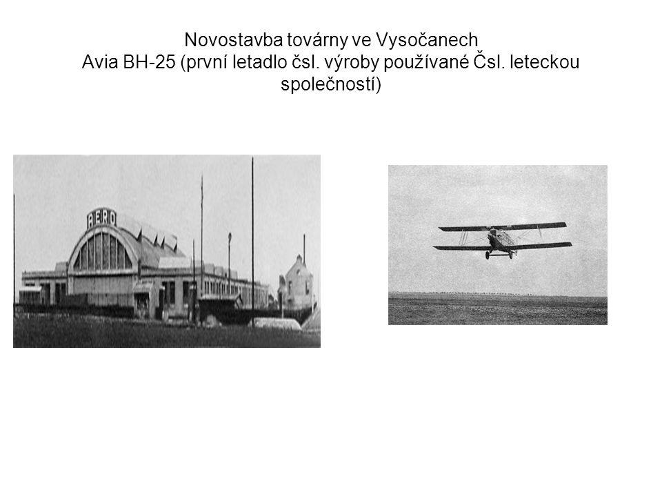 Novostavba továrny ve Vysočanech Avia BH-25 (první letadlo čsl. výroby používané Čsl. leteckou společností)