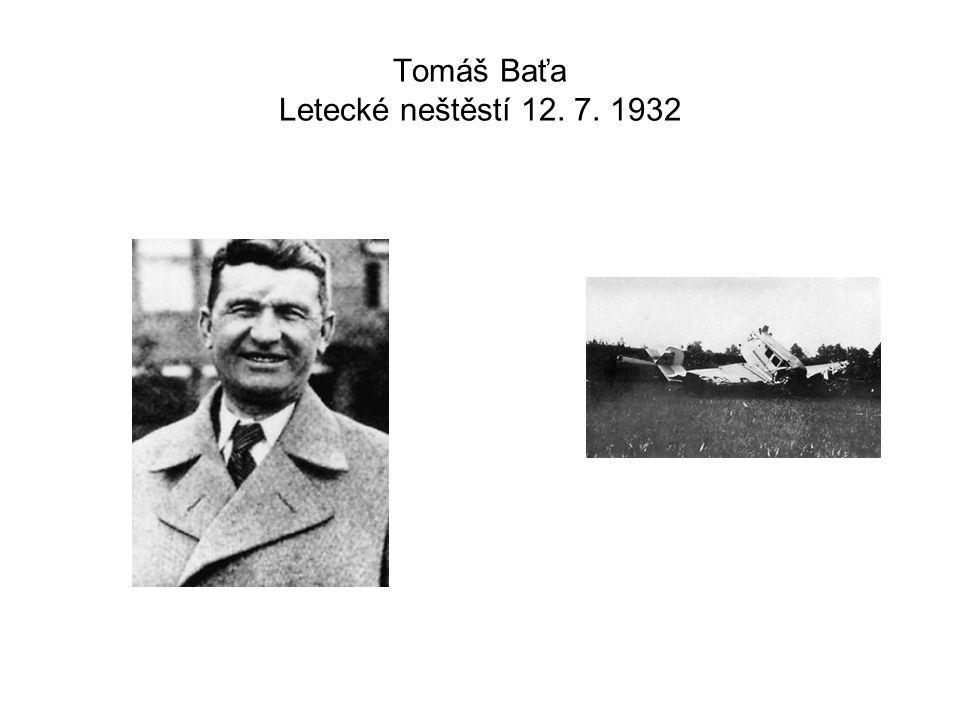 Tomáš Baťa Letecké neštěstí 12. 7. 1932