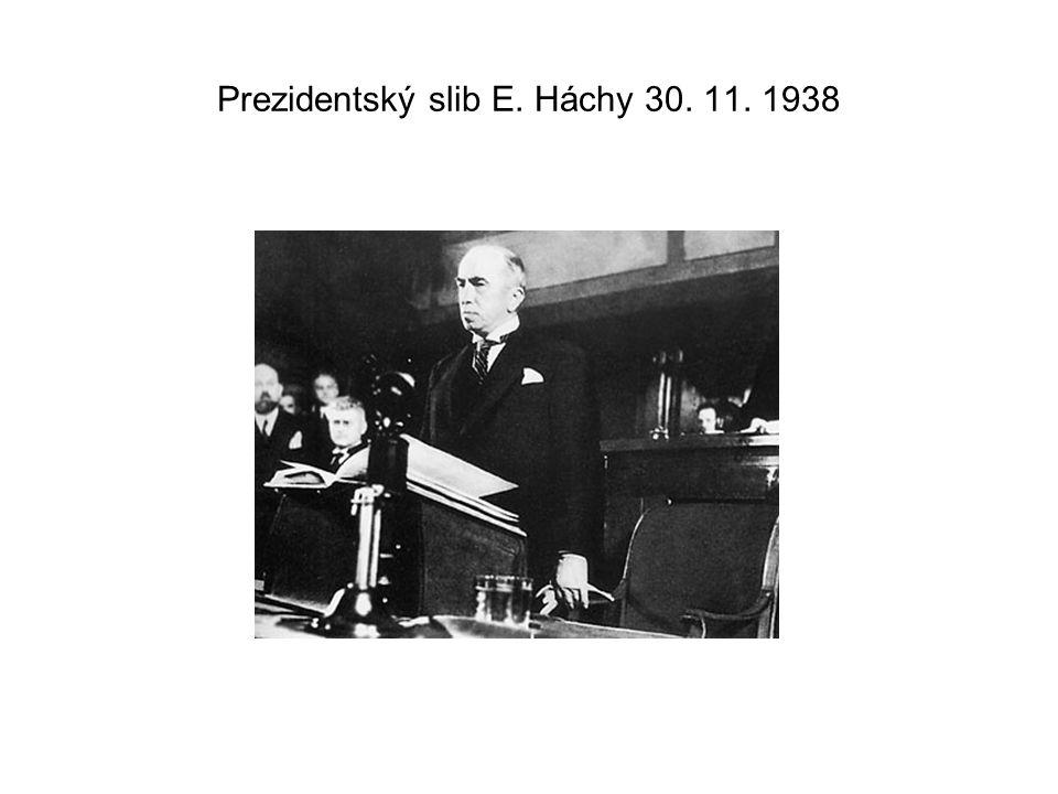 Prezidentský slib E. Háchy 30. 11. 1938