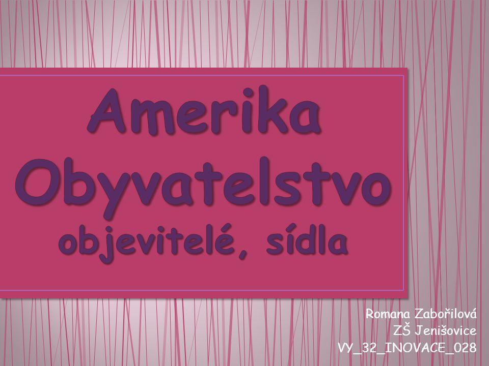 Romana Zabořilová ZŠ Jenišovice VY_32_INOVACE_028