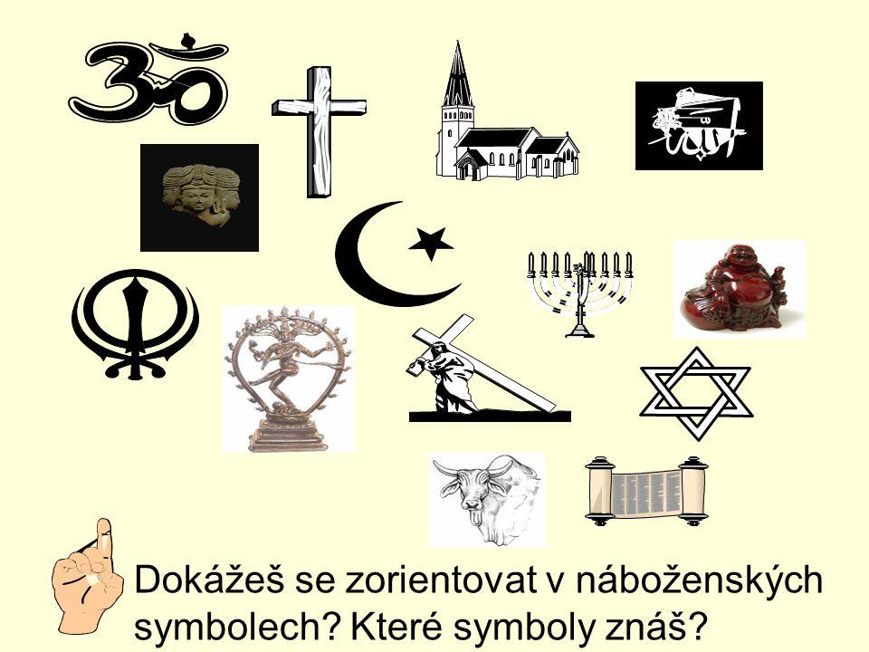 Dokážeš se zorientovat v náboženských symbolech? Které symboly znáš?
