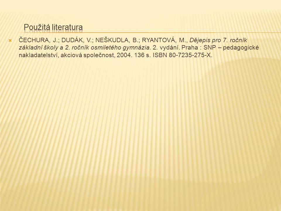 ČECHURA, J.; DUDÁK, V.; NEŠKUDLA, B.; RYANTOVÁ, M., Dějepis pro 7.