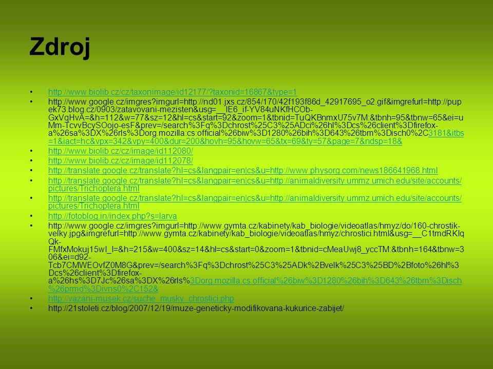 Zdroj http://www.biolib.cz/cz/taxonimage/id12177/?taxonid=16867&type=1 http://www.google.cz/imgres?imgurl=http://nd01.jxs.cz/854/170/42f193f86d_429176