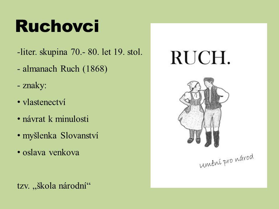 Ruchovci -liter.skupina 70.- 80. let 19. stol.