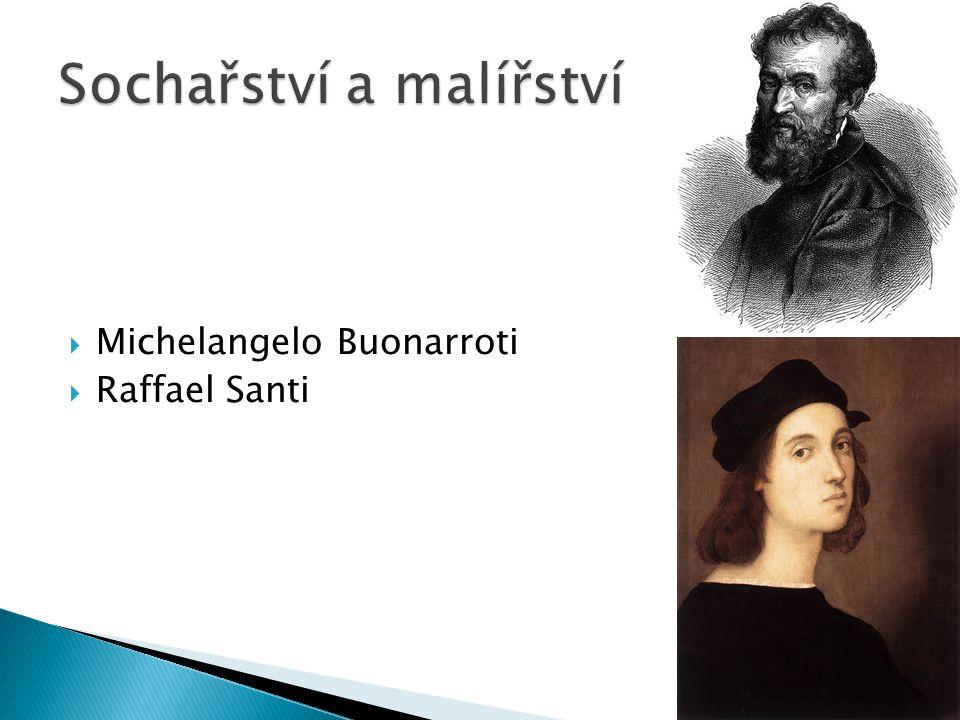  Michelangelo Buonarroti  Raffael Santi