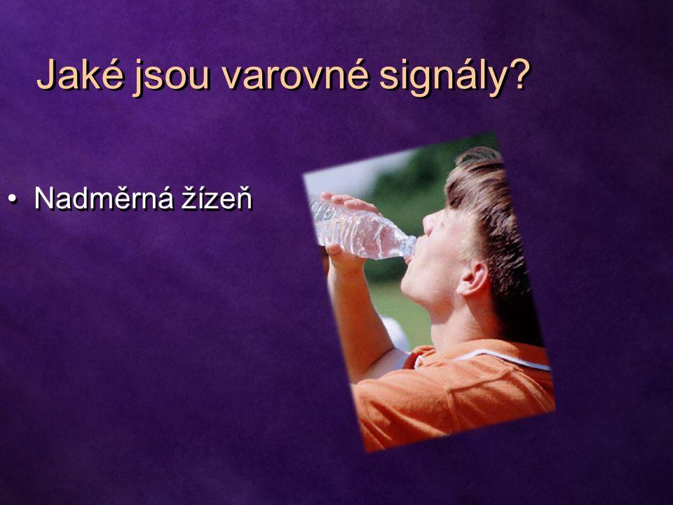 Nadměrná žízeň Jaké jsou varovné signály