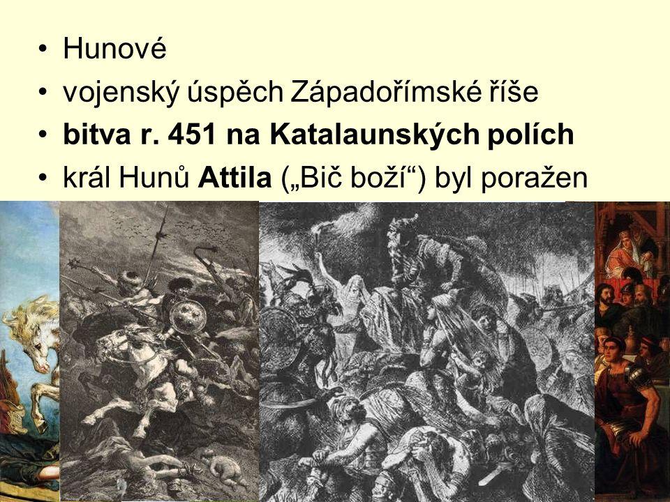 """Hunové vojenský úspěch Západořímské říše bitva r. 451 na Katalaunských polích král Hunů Attila (""""Bič boží"""") byl poražen"""