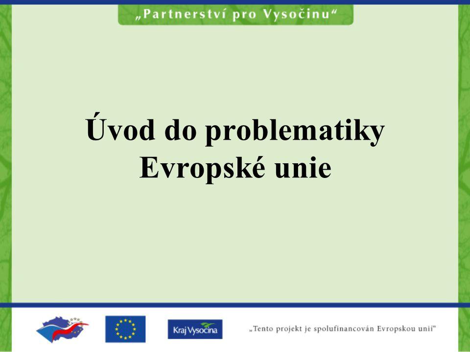 Úvod do problematiky Evropské unie