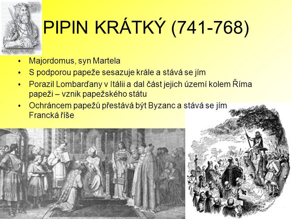 KAREL VELIKÝ (768-814) Pipinův syn Vytváří obrovské impérium Podporuje církev a na oplátku získává v duchovenstvu oddané a vzdělané úředníky Korunován papežem Lvem III.