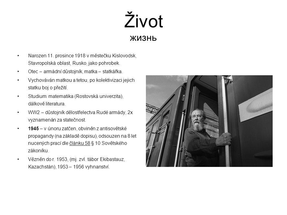 Život жизнь 1956 (7) – byl rehabilitován, začal oracovat jako učitel.