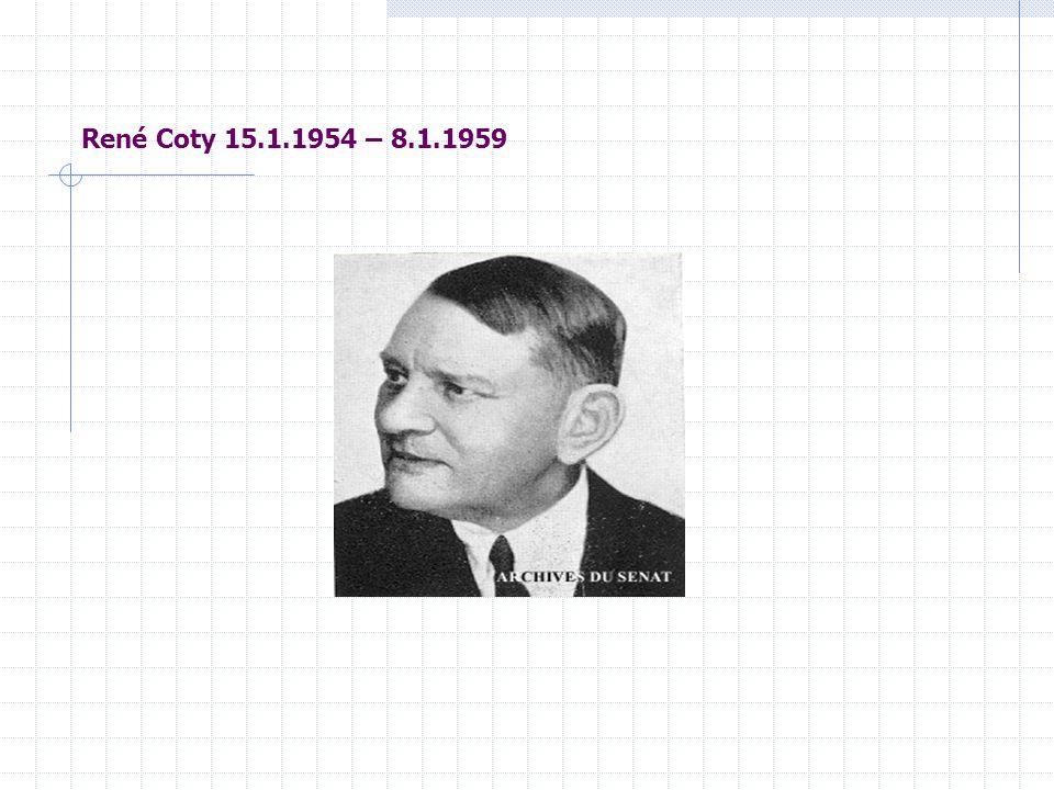 René Coty 15.1.1954 – 8.1.1959