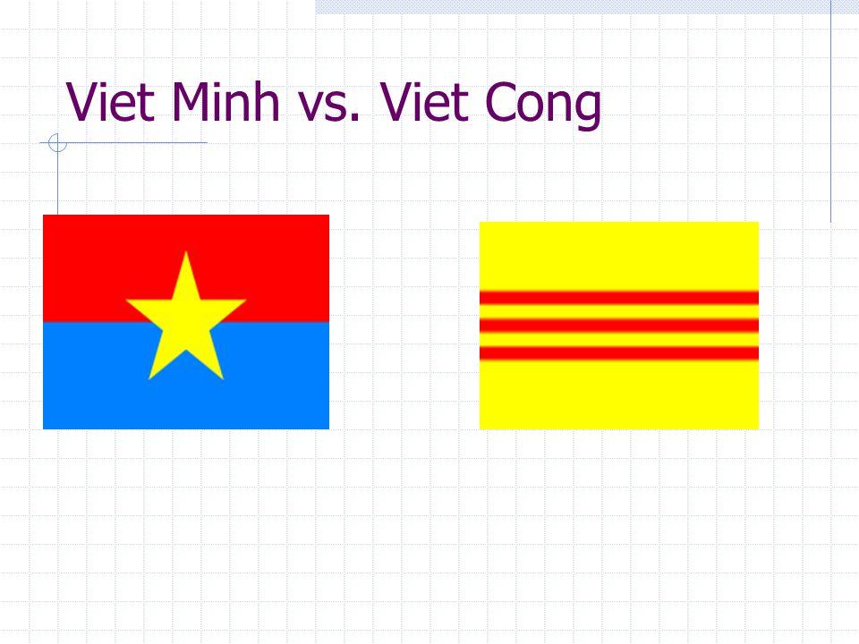 Viet Minh vs. Viet Cong