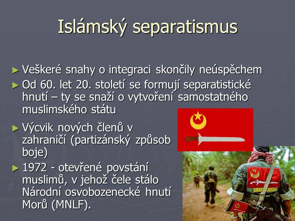 Islámský separatismus ► Veškeré snahy o integraci skončily neúspěchem ► Od 60.