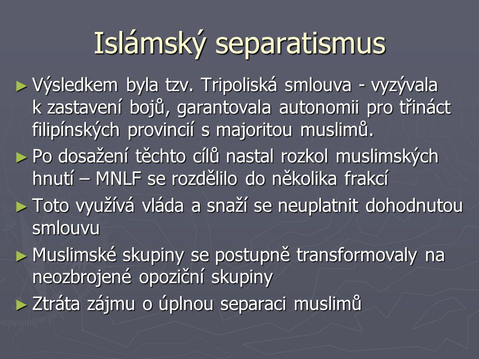 Islámský separatismus ► Výsledkem byla tzv.