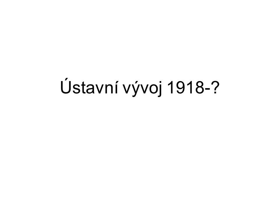 Ústavní vývoj 1918-?