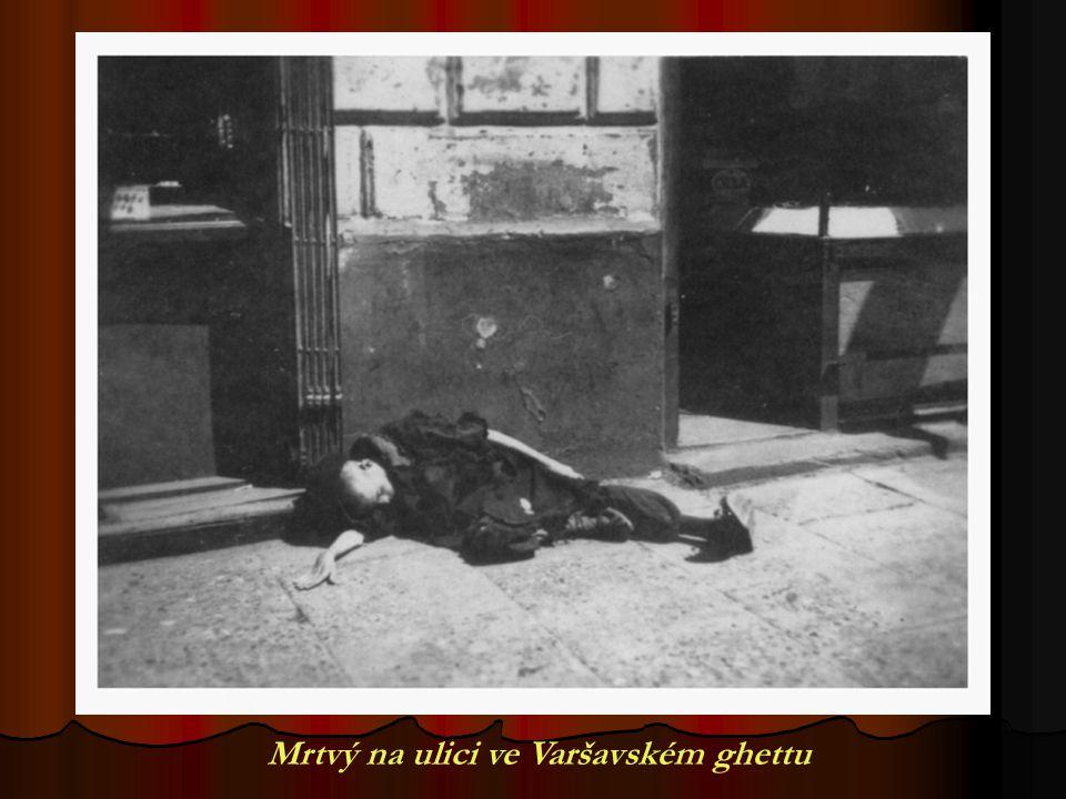 Mrtvý na ulici ve Varšavském ghettu