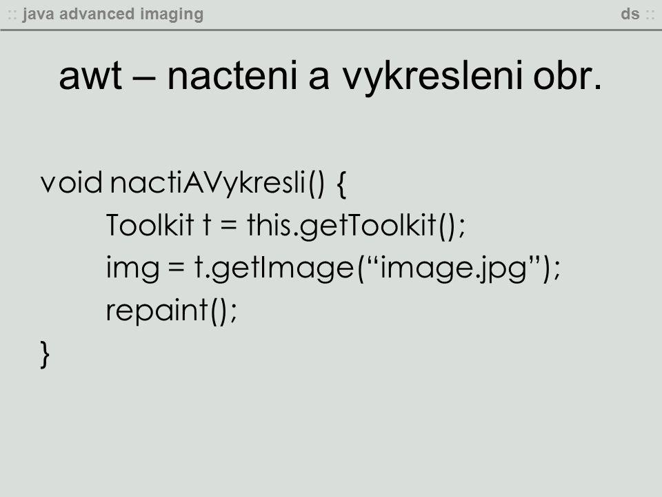 :: java advanced imagingds :: awt – nacteni a vykresleni obr.
