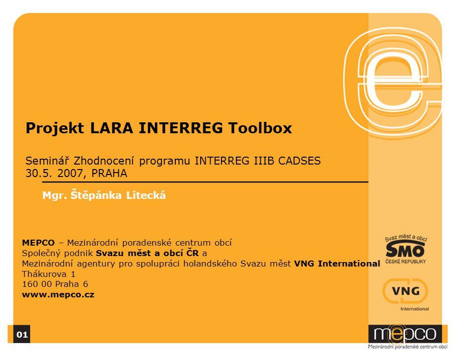 Projekt LARA INTERREG Toolbox Seminář Zhodnocení programu INTERREG IIIB CADSES 30.5.