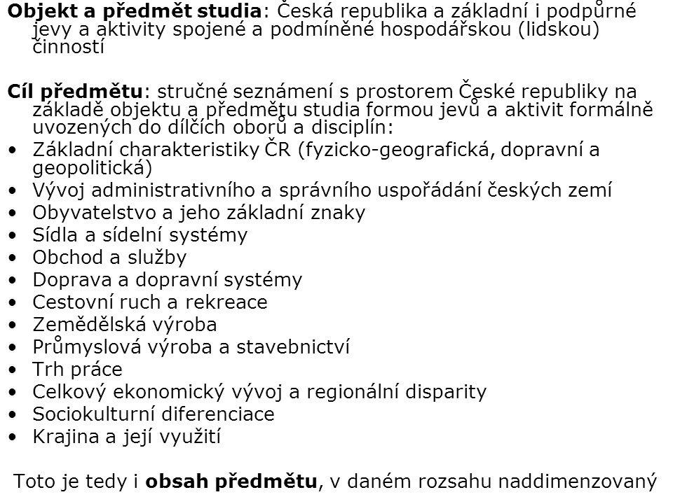 PŘEDNÁŠKA č. 1 Základní charakteristiky a poloha ČR