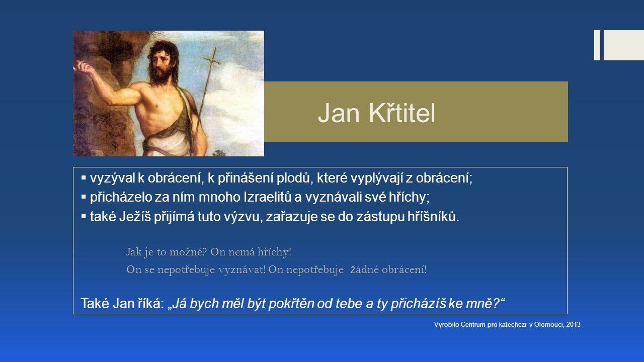 Jan Křtitel  vyzýval k obrácení, k přinášení plodů, které vyplývají z obrácení;  přicházelo za ním mnoho Izraelitů a vyznávali své hříchy;  také Ježíš přijímá tuto výzvu, zařazuje se do zástupu hříšníků.