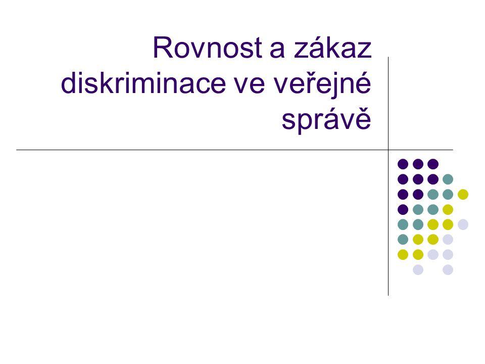 Rovnost a zákaz diskriminace ve veřejné správě
