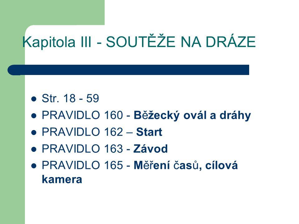 Kapitola III - SOUTĚŽE NA DRÁZE Str.