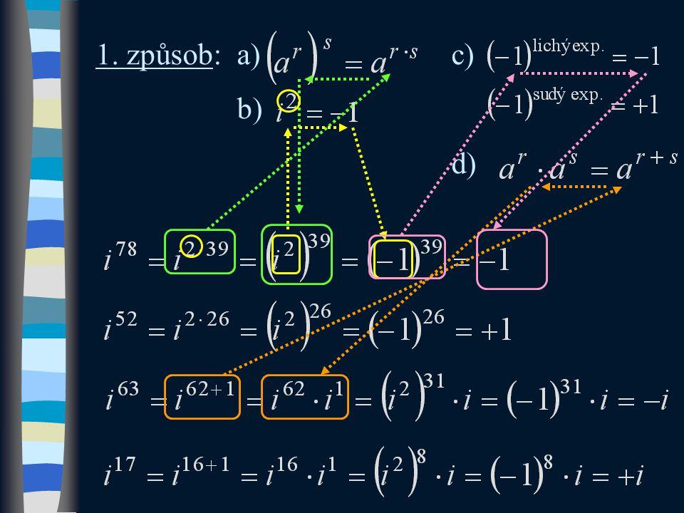 1. způsob:a)c) b) d)
