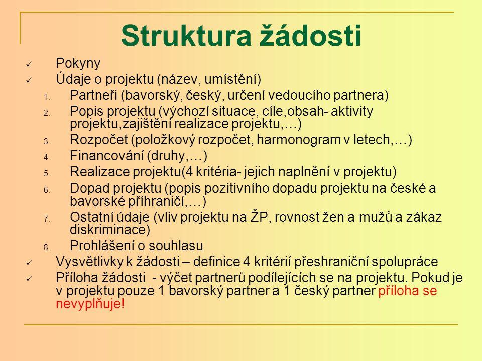 Struktura žádosti Pokyny Údaje o projektu (název, umístění) 1.