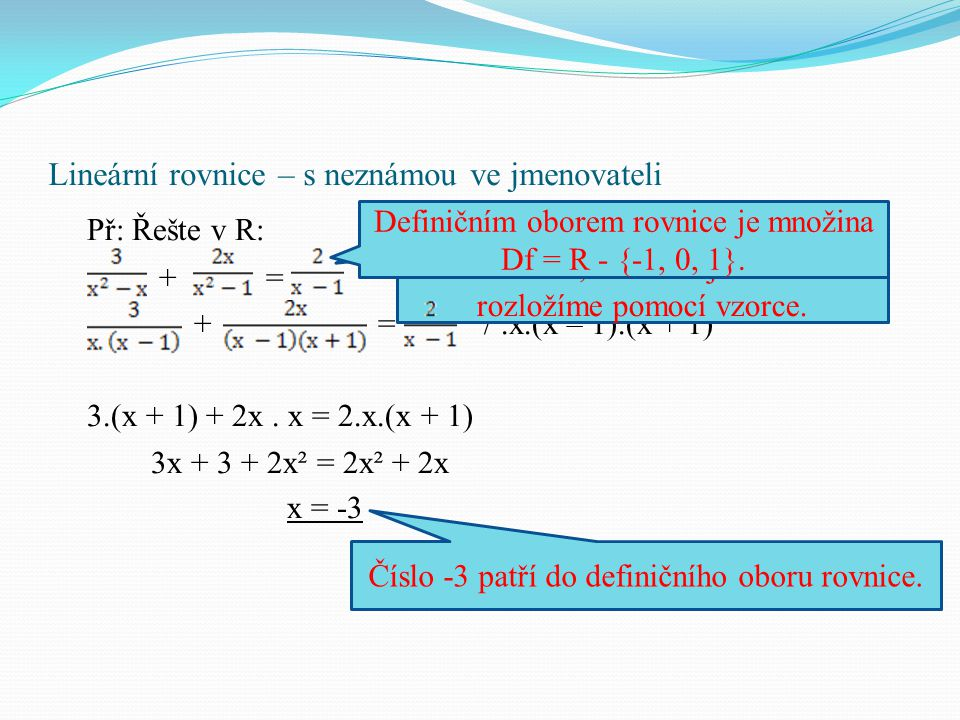 Lineární rovnice – příklady Př: Řešte rovnice a na závěr doplňte citát (využijte písmen u správných řešení): E.
