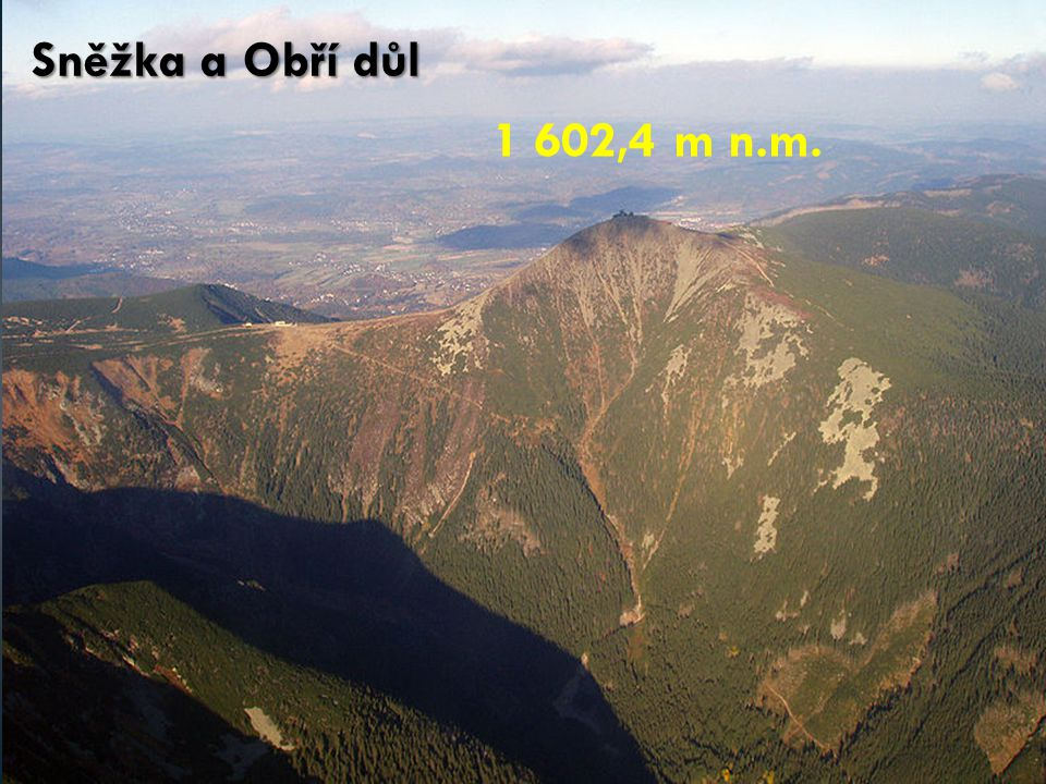 Praděd – 1 491 m n.m. 1 653 m n.m.