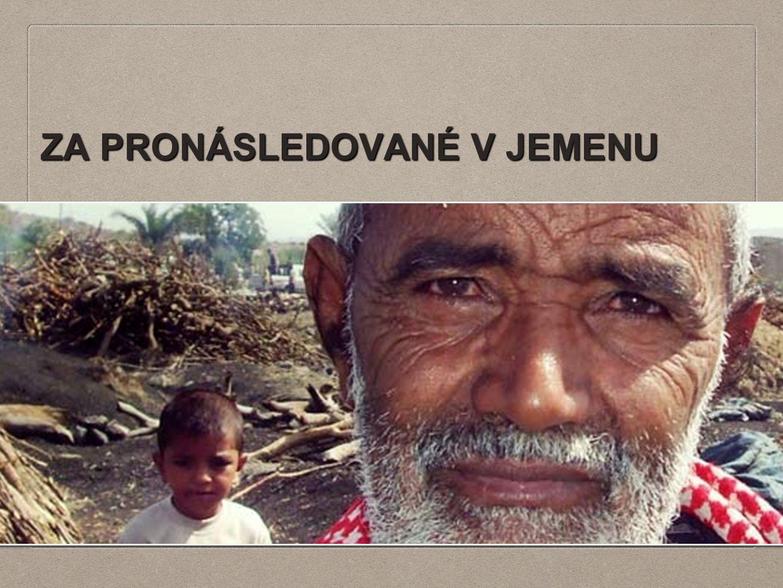 ZA PRONÁSLEDOVANÉ V JEMENU