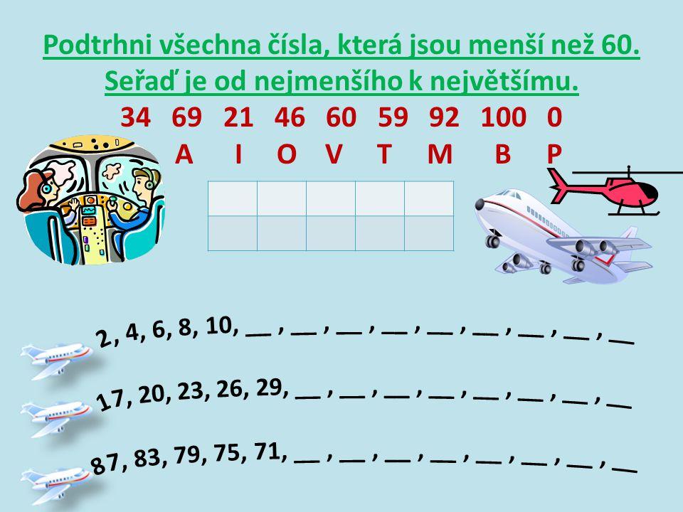 Podtrhni všechna čísla, která jsou menší než 60. Seřaď je od nejmenšího k největšímu.