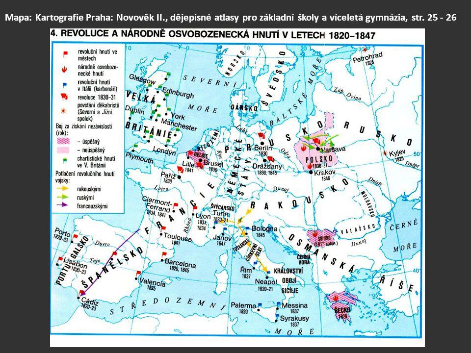 Mapa: Kartografie Praha: Novověk II., dějepisné atlasy pro základní školy a víceletá gymnázia, str. 25 - 26 mapa: