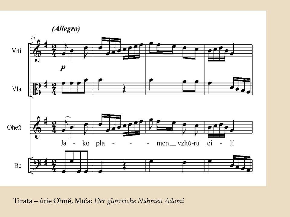 Tirata – árie Ohně, Míča: Der glorreiche Nahmen Adami